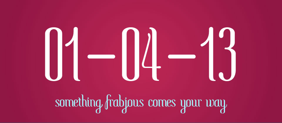 Save The Date: Something Frabjous Comes Your Way